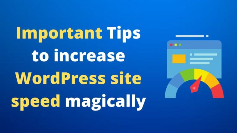 how to increase wordpress site speed magically