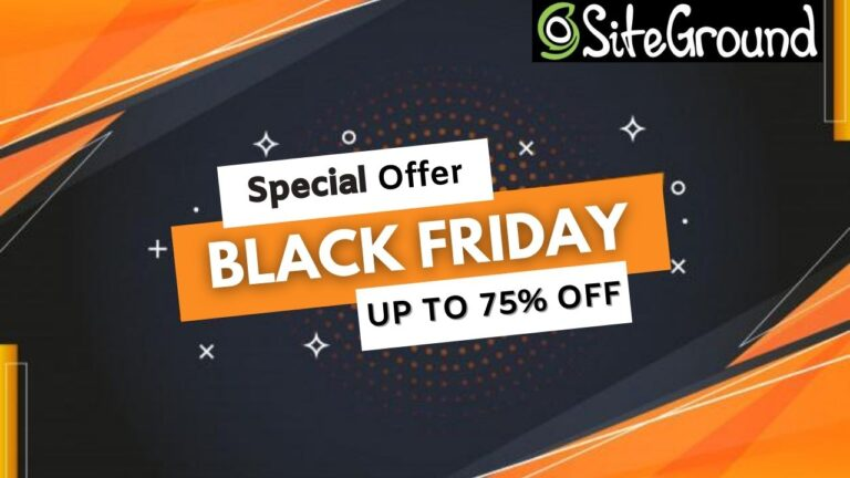 SiteGround Black Friday Deal 2020 [Coming Soon]: Flat 75% Discount