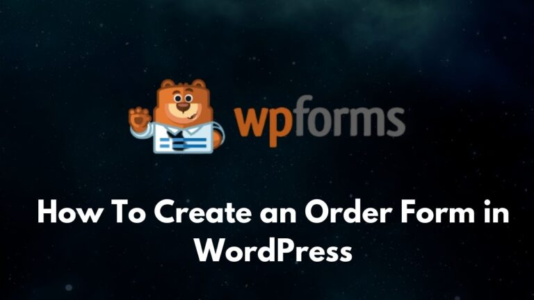How To Create an Order Form in WordPress