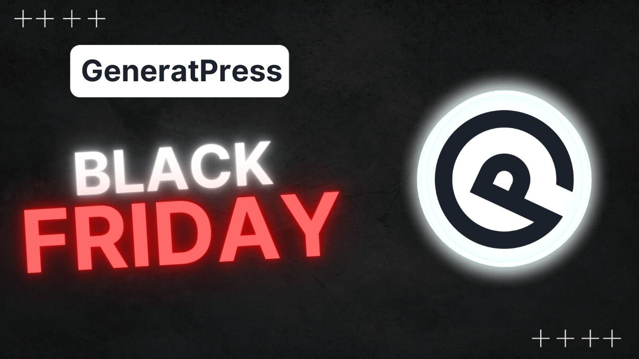 GeneratePress Black Friday Deal