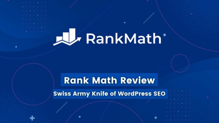Rank MathReview [2021]– An In-Depth Review & Comparison with Yoast SEO