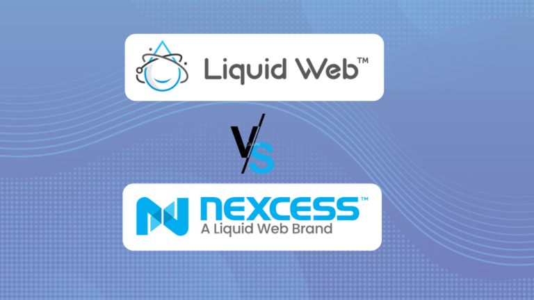 Liquid Web vs Nexcess 2021: Which Type Of Hosting Is Best For You?