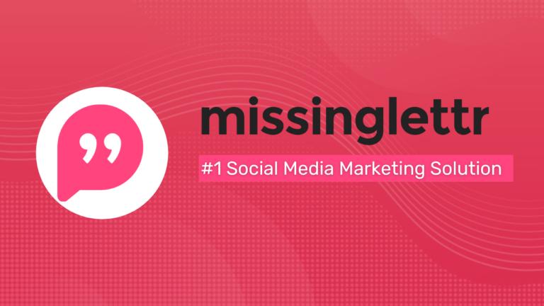 Missinglettr Review 2021: #1 Social Media Marketing Solution